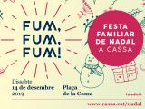 Fum, Fum, Fum, una nova festa familiar nadalenca a Cassà de la Selva